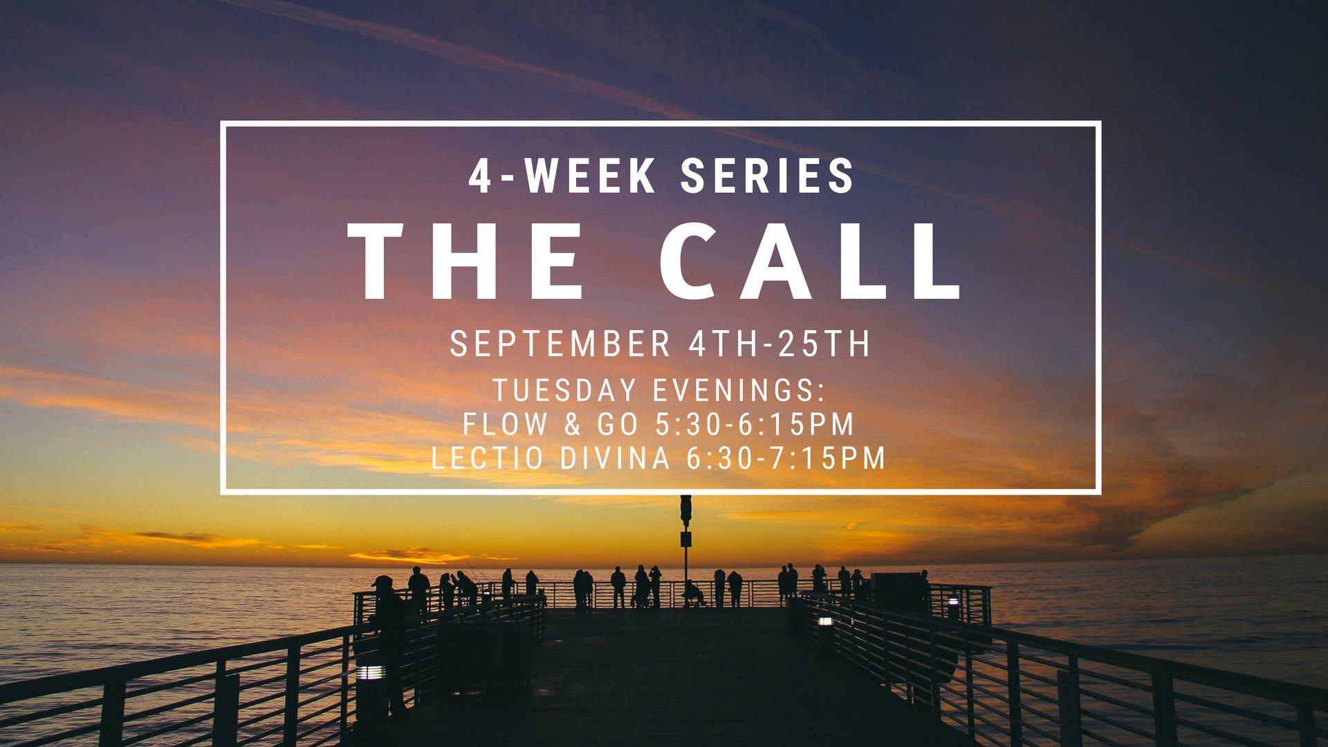 The Call - Flow & Go + Lectio Divina Series [September]